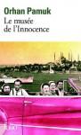 Le musée de l'innocence (Folio) (French Edition) - Orhan Pamuk, Valérie Gay-Aksoy