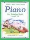 Alfred's Basic Piano Course Ear Training, Bk 1b - Alfred Publishing Company Inc.