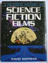 A Pictorial History of Science Fiction Films - David Shipman