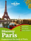 Lonely Planet Discover Paris (Travel Guide) - Lonely Planet, Catherine Le Nevez, Christopher Pitts, Nicola Williams