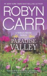 Paradise Valley (A Virgin River Novel) - Robyn Carr