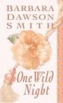 One Wild Night - Barbara Dawson Smith