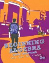 Beginning Algebra: Early Graphing (3rd Edition) - John Jr Tobey, Jeffrey Slater, Jamie Blair, Jenny Crawford