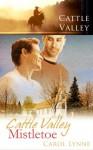 Cattle Valley Mistletoe - Carol Lynne