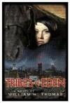 Tribes of Eden - William Thomas