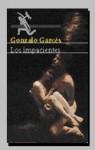 Los Impacientes - Gonzalo Garcés