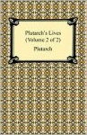 Plutarch's Lives (Volume 2 Of 2) - Plutarch