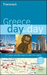 Frommer's Greece Day by Day - Stephen Brewer