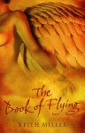 The Book of Flying - Keith Miller