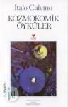 Kozmokomik Öyküler - Italo Calvino