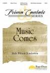 Music Comes - John Freeman, Ruth Watson Henderson