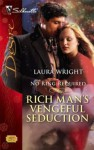 Rich Man's Vengeful Seduction (Silhouette Desire) - Laura Wright