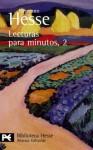 Lecturas para minutos 2 (Biblioteca Hesse) - Hermann Hesse
