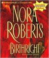 Birthright (Cd) (Abr.) - Nora Roberts