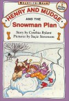 Henry and Mudge and the Snowman Plan - Cynthia Rylant, Suçie Stevenson