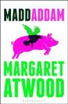 MaddAddam (MaddAdam Trilogy, #3) - Margaret Atwood