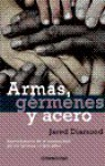 Armas, gérmenes y acero - Jared Diamond
