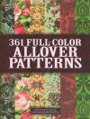 361 Full-Color Allover Patterns for Artists and Craftspeople (Dover Pictorial Archive) - Carol Belanger Grafton