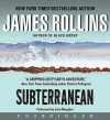 Subterranean (Audio) - James Rollins, John Meagher