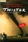 Twister - Michael Crichton, Anne-Marie Martin, Jeffery Hudson