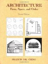 Architecture: Form, Space, and Order - Francis D.K. Ching