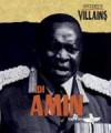 Idi Amin (History's Villains) - Scott Ingram, John Allen, Tamra B. Orr