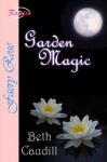 Garden Magic - Beth Caudill
