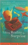 Taking Reality by Surprise: Writing for Pleasure and Publication - Susan Sellers