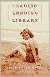 Ladies' Lending Library - Janice Kulyk Keefer