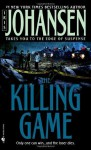 The Killing Game: A Novel (Eve Duncan) - Iris Johansen