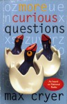 More Curious Questions: As Heard On National Radio - (U.S.) National Public Radio Inc.
