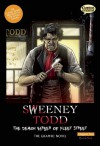 Sweeney Todd: The Demon Barber of Fleet Street: The Graphic Novel - Sean Michael Wilson, Declan Shalvey, Jason Cardy, Kat Nicholson, Clive Bryant
