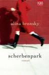 Scherbenpark - Alina Bronsky