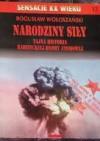 Narodziny siły. Tajna historia radzieckiej bomby atomowej - Bogusław Wołoszański