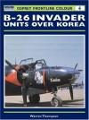 B-26 Invader Units over Korea - Warren Thompson