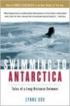 Swimming to Antarctica - Lynne Cox, Martha Kaplan