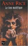 Le Lien maléfique (La Saga des sorcières Mayfair, #1) - Anne Rice