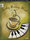 Sunday Morning Blend: 25 Solo Keyboard Medleys for Contemporary Worship (Sacred Folio) - Carol Tornquist, Hal Leonard Publishing Corporation