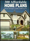 300 Affordable Home Plans - Creative Homeowner