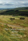 The Carlyle Country - J M Sloan, Mary Hollern, Ian Campbell