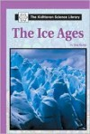 The Ice Ages (The KidHaven Science Library) - Don Nardo