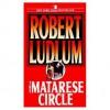 The Matarese Circle (Audio) - Stephen Lang, Robert Ludlum