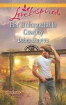Mills & Boon : Her Unforgettable Cowboy (Cowboys of Sunrise Ranch) - Debra Clopton