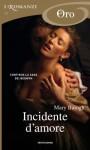 Incidente d'amore (Romanzi Oro) - Mary Balogh, Cecilia Scerbanenco