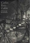 O Príncipe do Parnaso - Carlos Ruiz Zafón