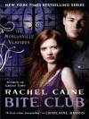 Bite Club: The Morganville Vampires - Rachel Caine