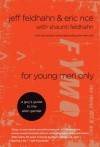 For Young Men Only: A Guy's Guide to the Alien Gender - Jeff Feldhahn, Eric Rice