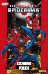 Ultimate Spiderman : Escrutinio público (Ultimate Spider-man #7, Coleccionable Ultimate, #14) - Brian Michael Bendis
