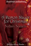 A Demon Slayer for Christmas - Sydney Somers