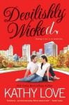 Devilishly Wicked - Kathy Love